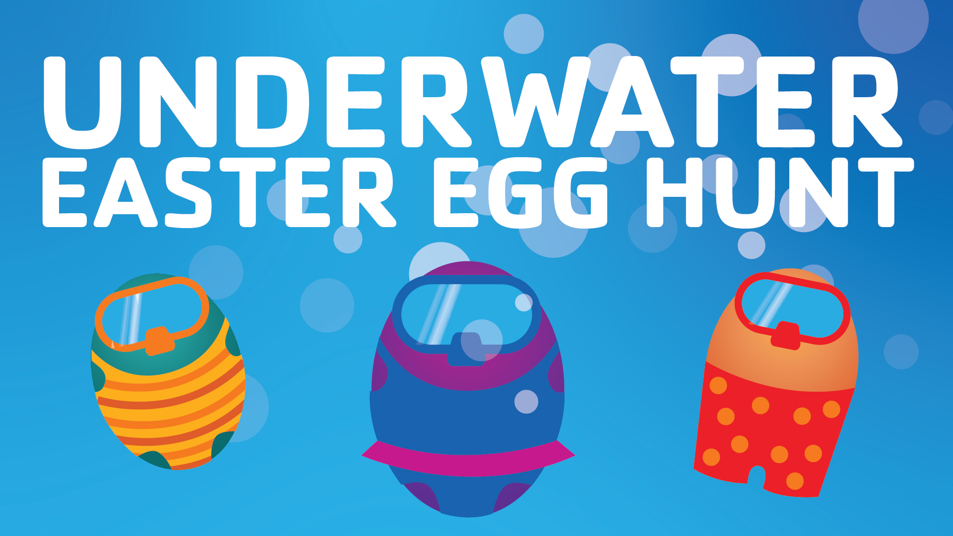 "Graphic with eggs dressed in swim suits under water with the title ""Underwater Easter Egg Hunt"""